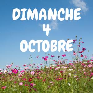 DIMANCHE 4 OCTOBRE